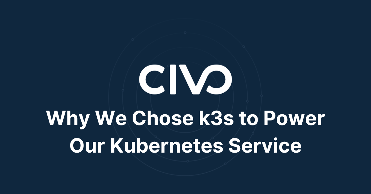 Why We Chose k3s to Power Our Kubernetes Service thumbnail