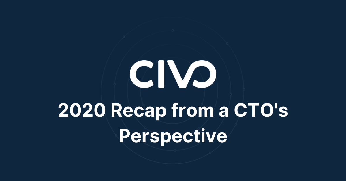 2020 Recap from a CTO's Perspective thumbnail