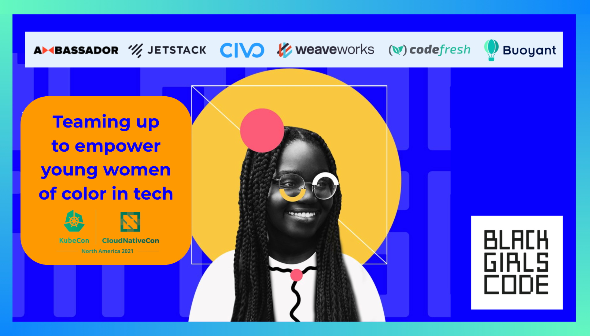 Teaming up to help empower young women of color in tech at KubeCon NA thumbnail