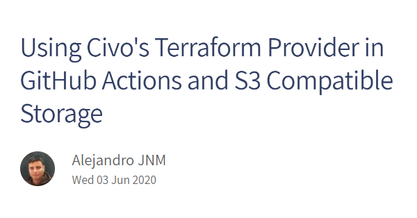 Using Civo's Terraform provider in GitHub Actions and S3 compatible storage thumbnail