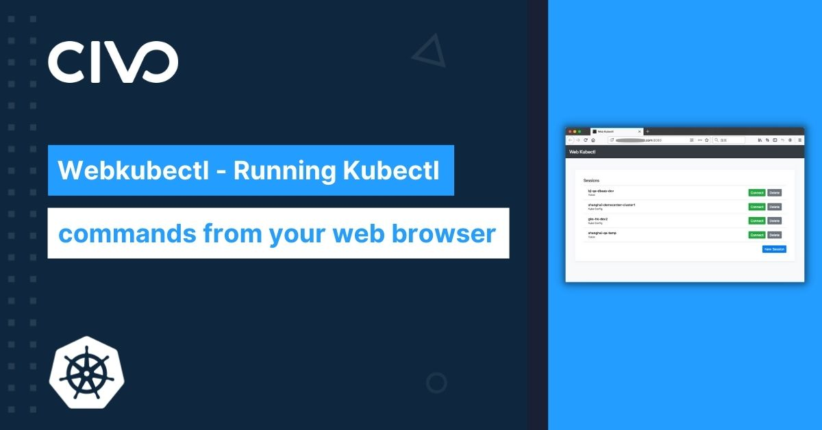 Webkubectl - Running Kubectl commands from your web browser thumbnail