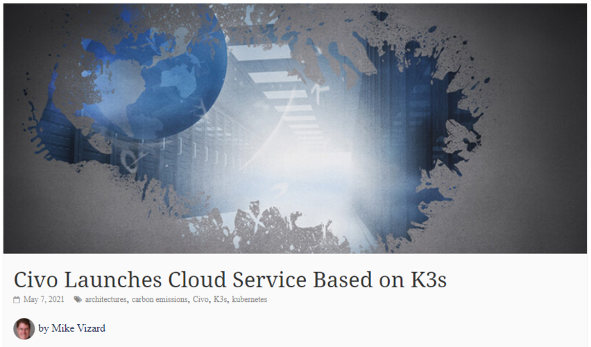 Civo Launches Cloud Service Based on K3s - Container Journal  thumbnail